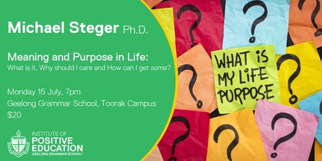 Meaning and Purpose in Life with Dr. Michael Steger tickets