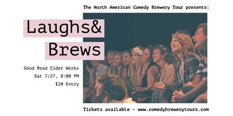 The North American Comedy Brewery Tour at Good Road Cider Works tickets