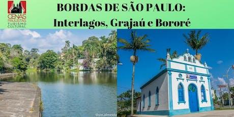 BORDAS DE SÃO PAULO: Interlagos, Grajaú e Bororé ingressos