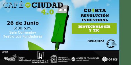 Cuarta Revolución Industrial: Biotecnología y TIC entradas