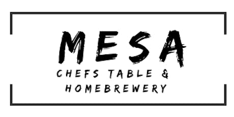 MESA Chefs Table & Homebrew Dinner tickets