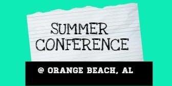 Summer Conference @ Orange Beach