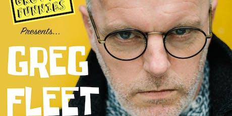 Locally Grown Funnies presents : Greg Fleet  tickets