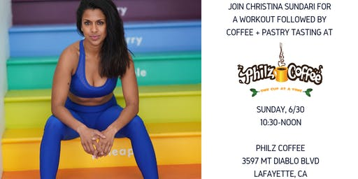 Christina Sundari x Philz Coffee Workout and Coffee Tasting!