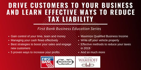 FIRST BANK BUSINESS EDUCATION SERIES  - How To Increase And Retain Profits In Your Business in 2019 tickets