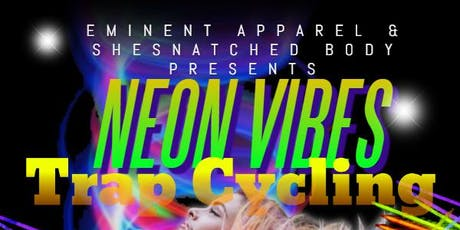 Neon Vibes Trap Cycling Class tickets