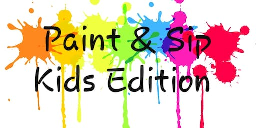 Paint and Sip Kids Edition