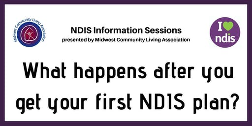 NDIS Info Session - What happens after you get your first NDIS plan
