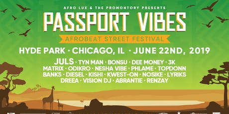 Passport Vibes: Afrobeat Street Festival @ The Promontory tickets
