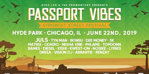 Passport Vibes: Afrobeat Street Festival @ The Promontory