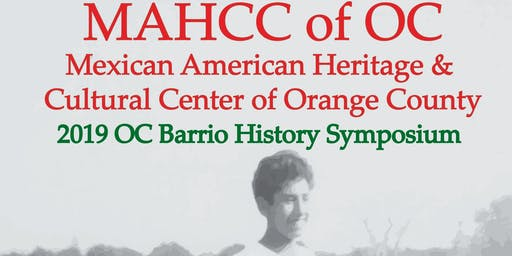 2019 OC Barrio History Symposium