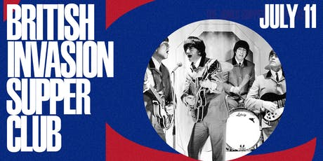 The British Invasion Supper Club featuring 1964 The Tribute tickets
