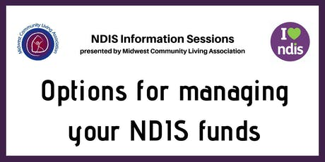 NDIS Info Session - Options for managing your NDIS funds tickets
