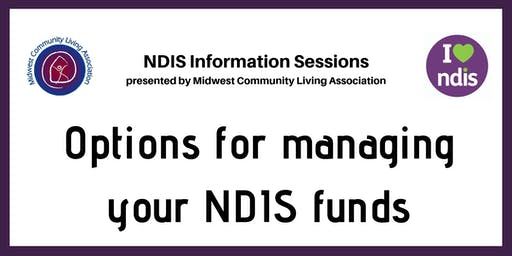 NDIS Info Session - Options for managing your NDIS funds