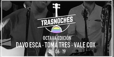 Trasnoches Edición 8
