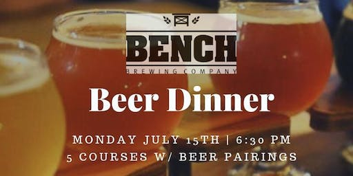 Bench Brewery Beer Dinner
