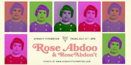 Rose Abdoo & Rose Abdon't tickets
