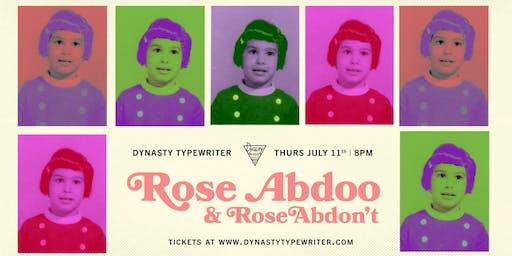 Rose Abdoo & Rose Abdon't