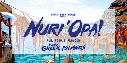 Nuri'Opa '19 - First Drop's Big Fat Greek Party