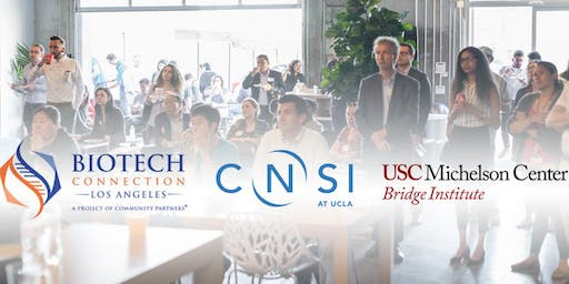 BCLA Biotech Summer Mixer - Featuring CNSI and The Bridge Institute