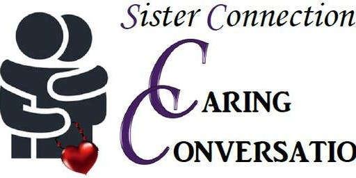Sister Connection:  Caring Conversations
