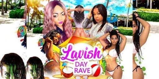 LAVISH DAYRAVE WET N WILD FOAM PARTY