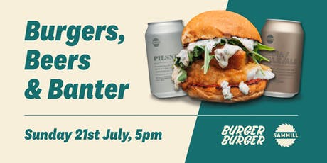Burgers, Beers & Banter  tickets