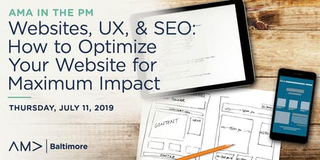 AMA in the PM: Websites, UX, & SEO: How to Optimize Your Website for Maximum Impact tickets