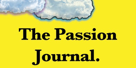 """The Passion Journal."" Book Release! tickets"