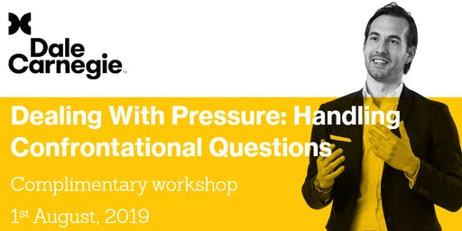 Dealing With Pressure: Handling Confrontational Questions
