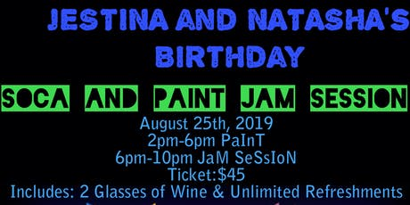 Jestina & Natasha Soca Sip & Paint Birthday Celebration tickets