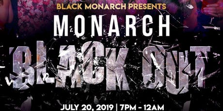 Black Monarch Presents: MONARCH BLACKOUT  tickets