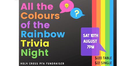 Holy Cross Primary School - All the Colours of the Rainbow Trivia Night tickets