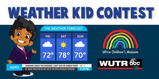 Utica Children's Museum Weather Kid Contest