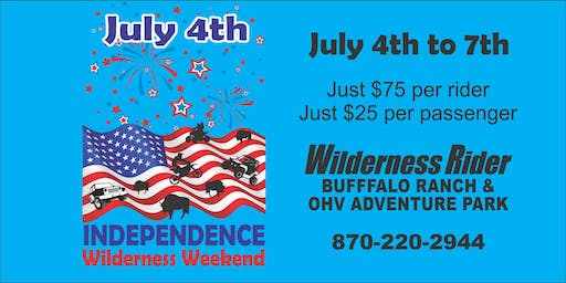 July 4th Independence Weekend in the Wilderness