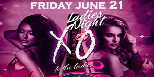 LADIES NIGHT: XO TO THE LADIES: PINK BELAIRE EDITION