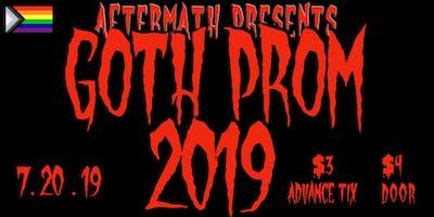 Aftermath Presents: Goth Prom 2019
