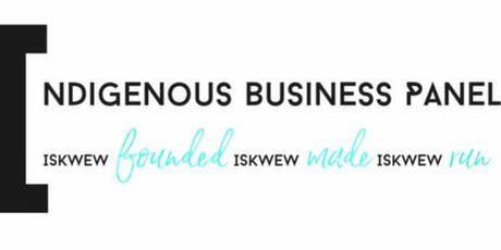 Indigenous Women's Business Panel tickets