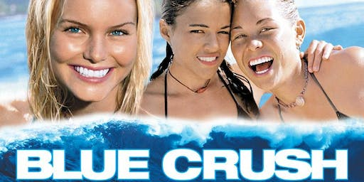 The Savoy Presents: $5 BLUE CRUSH $5