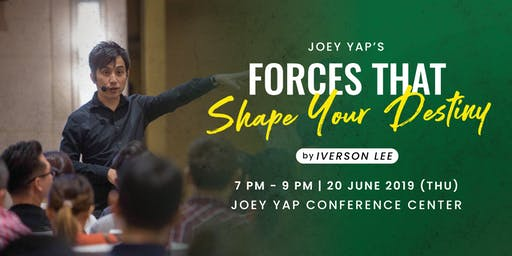 Joey Yap's Forces That Shape Your Destiny By Iverson Lee