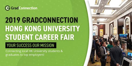 2019 GradConnection Hong Kong University Student Career Fair tickets