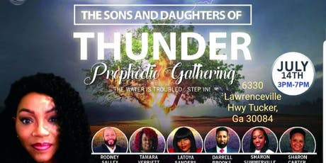 The Sons & Daughters of Thunder Prophetic Gathering tickets