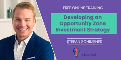 Developing an Opportunity Zone Investment Strategy tickets