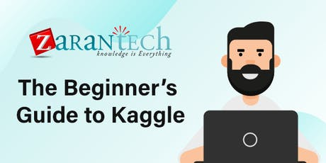 The Beginner's Guide to Kaggle (FREE ONLINE LIVE WEBINAR) tickets