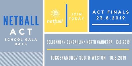 Belconnen & North/Gungahlin Primary School Netball Gala Day tickets