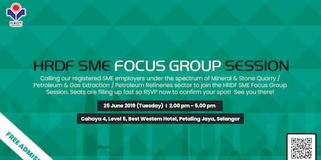 HRDF Focus Group Session-(Mineral & Stone Quarry / Petroleum & Gas Extraction / Petroleum Refineries) tickets