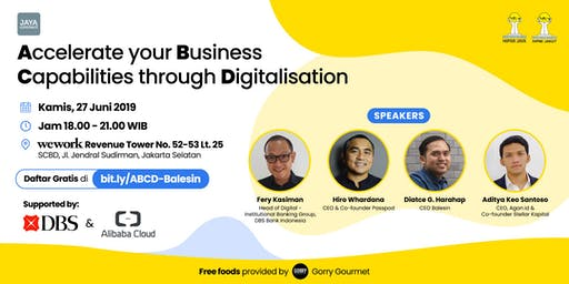 Accelerate your Business Capabilities through Digitalisation (ABCD)