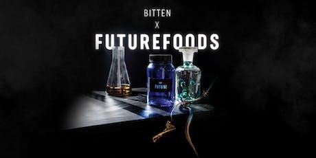 Bitten X Futurefoods tickets