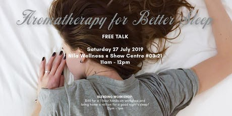 Aromatherapy for Better Sleep -- Free Talk tickets