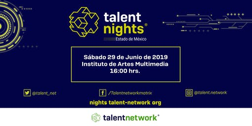 Talent Night Estado de México Junio 2019